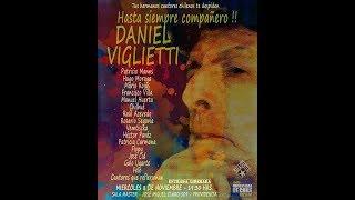DANIEL VIGLIETTI… HASTA SIEMPRE COMPAÑERO…!!!