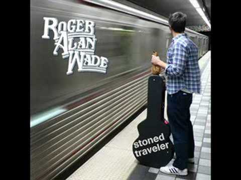 Roger Alan Wade-If Your Gonna Be Dumb