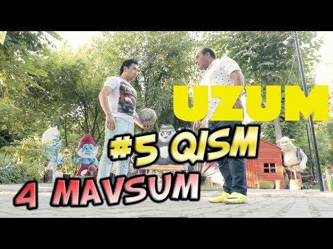 Uzum 4-mavsum (5-qism) (13.08.2017) | Узум 4-мавсум (5-кисм) (видео)