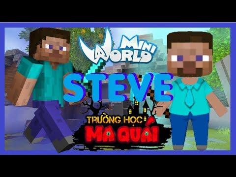 TRƯỜNG HỌC MA QUÁI: -tập 16- 1 ngày làm Steve | Nếu đồ vật của game minecraft có trong mini world - Thời lượng: 10 phút.