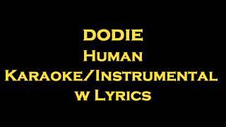 dodie - Human  Karaoke/Instrumental w Lyrics
