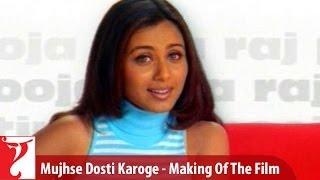 Making Of The Film - Part 2 - Mujhse Dosti Karoge Video
