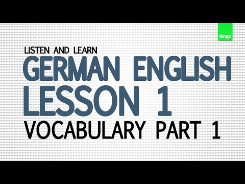 Learn German English Lesson 1 - vocabulary pronunciation audio - Basic words part 1 (видео)
