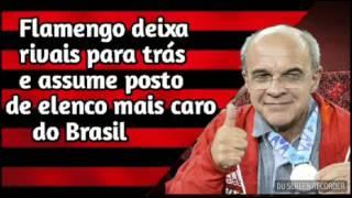 Flamengo deixa rivais para trás e assume posto de elenco maís caro do Brasil