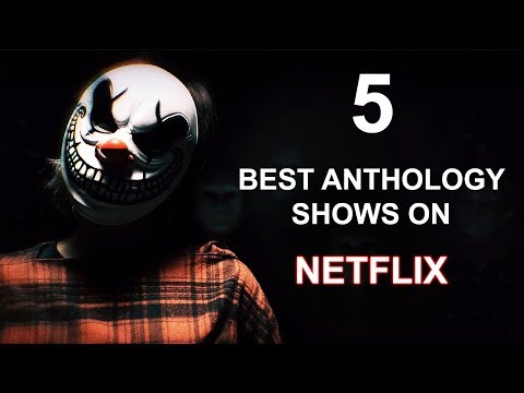 5 BEST Anthology Series On Netflix
