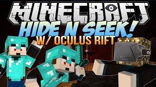 Minecraft | HIDE N SEEK w/OCULUS RIFT! | Block Hunt Minigame