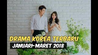 Video 12 Drama Korea Terbaru dan Terbaik Selama Januari-Maret 2018 MP3, 3GP, MP4, WEBM, AVI, FLV Maret 2018