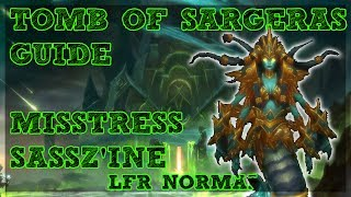 Tomb of Sargeras is LIVE!! - Mistress Sassz'ine boss guide for Normal and LFR Difficulties with a Tank and Ranged DPS Perspective. Covering ALL mechanics for ALL classes/Specs.Tomb of Sargeras LFR/Normal Playlist - https://www.youtube.com/watch?v=IHS7IgPFJNs&list=PLLmt-KD53riqZAT3rWvlX8PYCaQGVZcLMHelp Support the Channel directly! -http://www.patreon.com/befuddled_gamingHelp support the show by doing your Amazon shopping with our link! : http://amzn.to/2mYphhFTry Amazon Prime For Free for 30 days! : http://amzn.to/2mUEGz5Feel free to leave a comment down below letting me know what you think and if you have any additional ideas / insight on warrior tanks!If you like these guides let me know with a thumbs up and a subscription!Twitter: https://twitter.com/befudd_algernonMusic Credit:Antti Luode