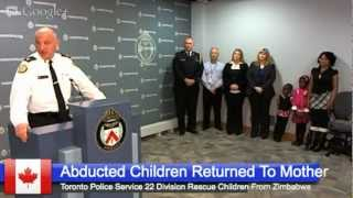 Abducted Children Returned To Mother From Zimbabwe By Toronto Police 22 Division