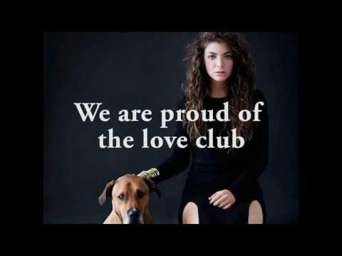 Lorde – The Love Club (lyric video)