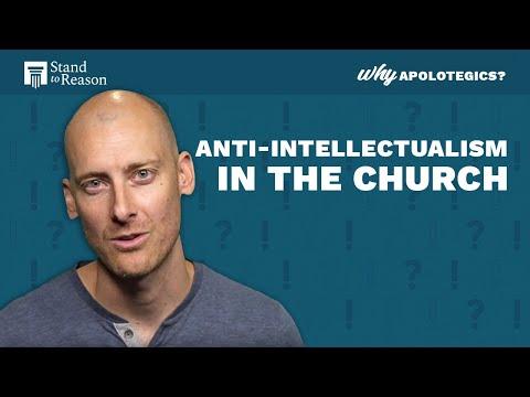 Anti-Intellectualism in the Church