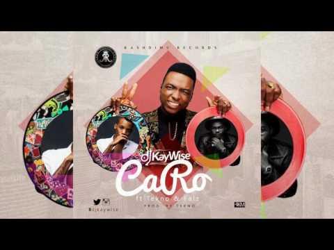 DJ Kaywise ft. Tekno x Falz – Caro