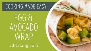 Egg and Avocado Wrap