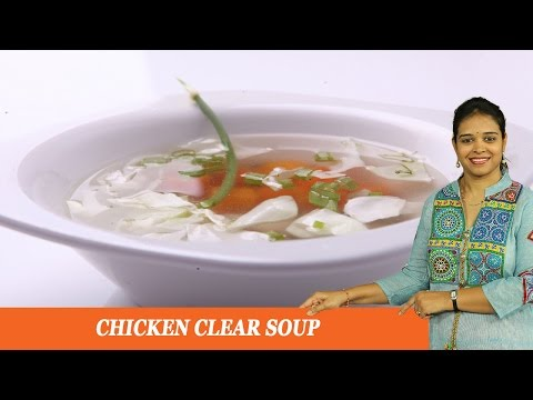 CHICKEN CLEAR SOUP – Mrs Vahchef