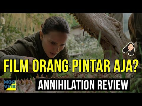 Annihilation Netflix Review Indonesia