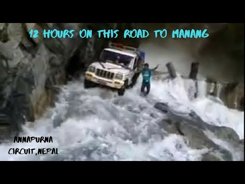 Most Dangerous road in the world I On the way to Manang I