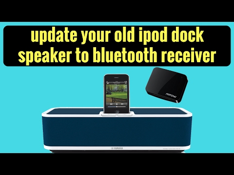 update your old ipod dock speaker to bluetooth receiver