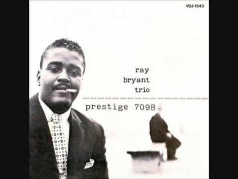 Ray Bryant – Ray Bryant Trio (Full)