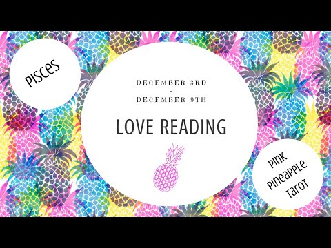 """Love messages - PISCES """"BEFORE I LET YOU GO"""" DEC 3-9 WEEKLY LOVE READING"""