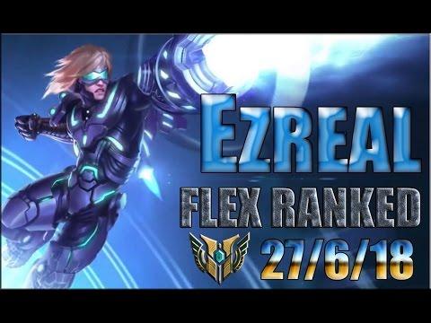 EZREAL ADC / FLEX RANKED / LEAGUE OF LEGENDS S7 /