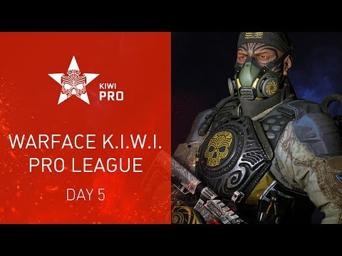 Warface K.I.W.I.: Pro League. Day 5