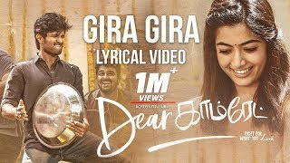 Dear Comrade Tamil - Gira Gira Lyrical Video Song | Vijay Deverakonda | Rashmika | Bharat Kamma