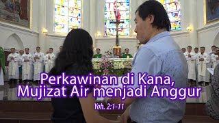 Video Perkawinan di Kana, Mujizat Air menjadi Anggur. Hari Minggu Biasa II . Yoh. 2:1-11. MP3, 3GP, MP4, WEBM, AVI, FLV Januari 2019