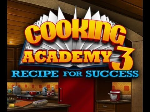 Let's Play: Cooking Academy 3: Recipe For Success Part 1
