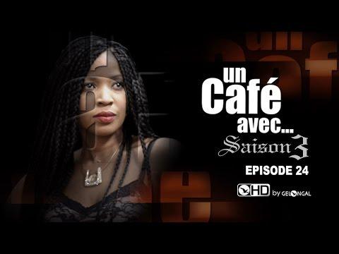 Un Café Avec Saison3 – épisode 24 (Regardez)