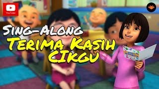 Video Upin & Ipin - Terima Kasih Cikgu [Sing-Along] MP3, 3GP, MP4, WEBM, AVI, FLV September 2018