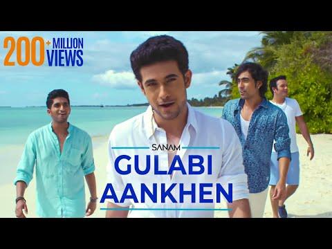 Video Gulabi Aankhen | Sanam download in MP3, 3GP, MP4, WEBM, AVI, FLV January 2017