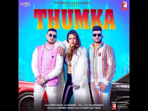 Thumka | King Kaazi | Nawab | Neha Malik | Official Music Video | New Punjabi Song 2020