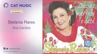 Stefania Rares - Ara badea