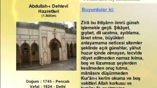 ABDULLAHI DEHLEVİ HAZRETLERİ 1 (YOLUMUZU AYDINLATANLAR)