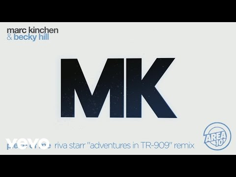"MK & Becky Hill - Piece of Me (Riva Starr ""Adventures in TR-909"" Remix) [Audio]"