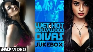 Wet & Hot Bollywood Divas Video Jukebox | Bollywood Songs | Monsoon Songs
