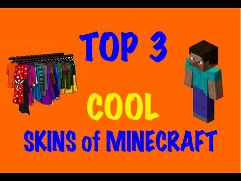 Minecraft Skins - Top 3 Cool Skins of Minecraft видео