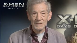 X-Men: Days of Future Past | X-Men X-Perience: Ian McKellen