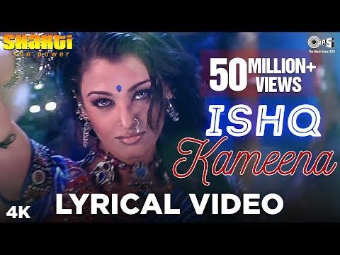 Download Ishq Kameena Lyrical - Shakti | Shah Rukh Khan & Aishwarya Rai I Sonu Nigam & Alka Yagnik