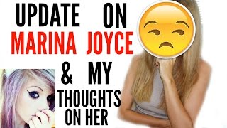 UPDATE ON MARINA JOYCE & MY THOUGHTS ON HER by Channon Rose