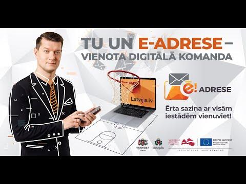 Tu un e-adrese - vienota digitālā komanda!