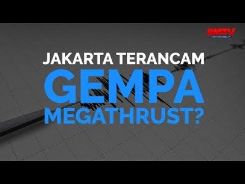 Jakarta Terancam Gempa Megathrust?