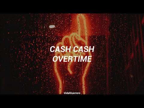 Cash Cash - Overtime [Sub español]