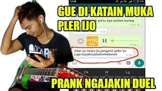 Video PRANK TEXT NGAJAKIN DUEL GITAR GUE MALAH DI KATAIN... MP3, 3GP, MP4, WEBM, AVI, FLV Juni 2018