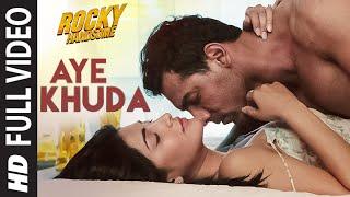 AYE KHUDA (Duet) Full Video Song | ROCKY HANDSOME | John Abraham, Shruti Haasan | T-Series