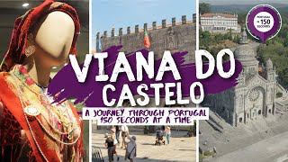 Viana Do Castelo Portugal  city photos : Portugal in 150 Seconds - Viana do Castelo (2016)