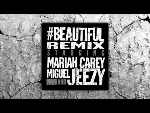 Mariah Carey - #Beautiful Remix ft. Miguel & Jeezy