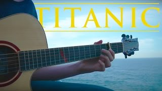 Video My Heart Will Go On - Titanic Theme - Fingerstyle Guitar Cover MP3, 3GP, MP4, WEBM, AVI, FLV Desember 2018