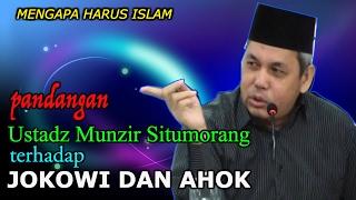 Video Pandangan Terhadap Presiden Jokowi Dan Gubernur Ahok || Ustadz Munzir Situmorang MP3, 3GP, MP4, WEBM, AVI, FLV November 2018