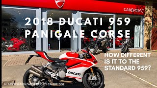 9. 2018 DUCATI PANIGALE 959 CORSE, is it a better bike than the standard 959?